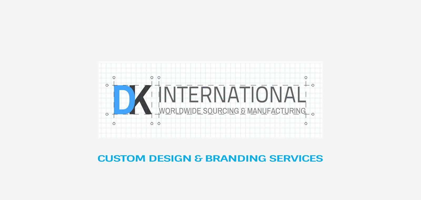 DK - CUSTOM DESIGN AND BRANDING SERVICES